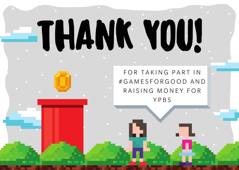 Games For Good Meets its £1000 Goal for The Young Persons Befriending Service!