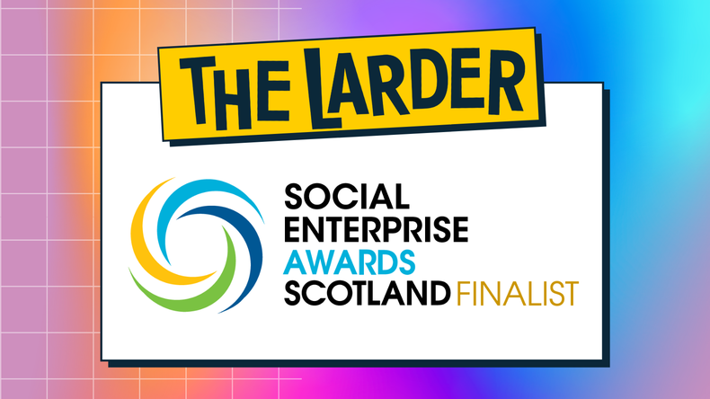 The Larder Has Been Shortlisted for TWO Social Enterprise Awards